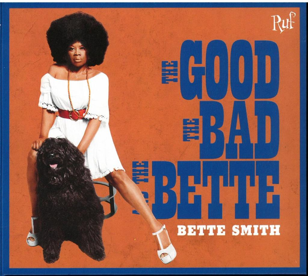 Good, the bad and the Bette (The) / Bette Smith  