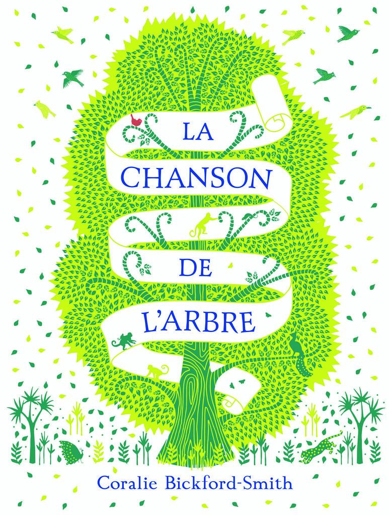 La Chanson de l'arbre / Coralie Bickford-Smith |