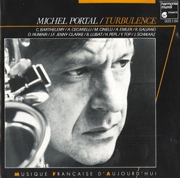 Turbulence / Michel Portal, clarinette basse, saxophone |