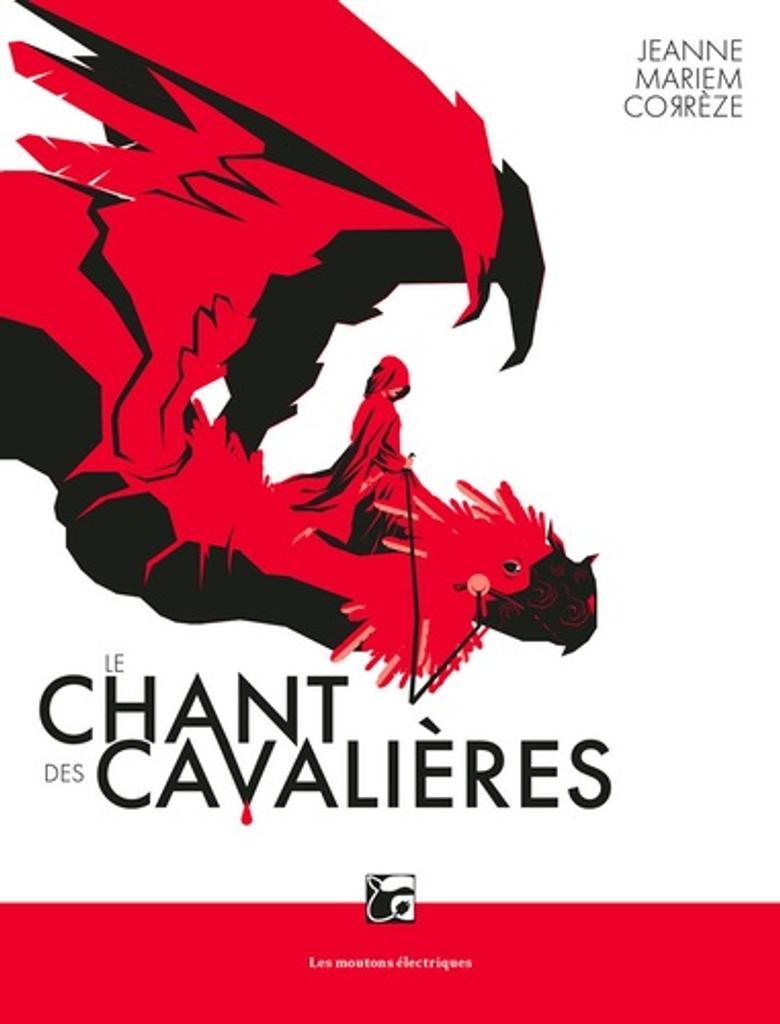 Le Chant des cavalières / Jeanne Mariem Corrèze |