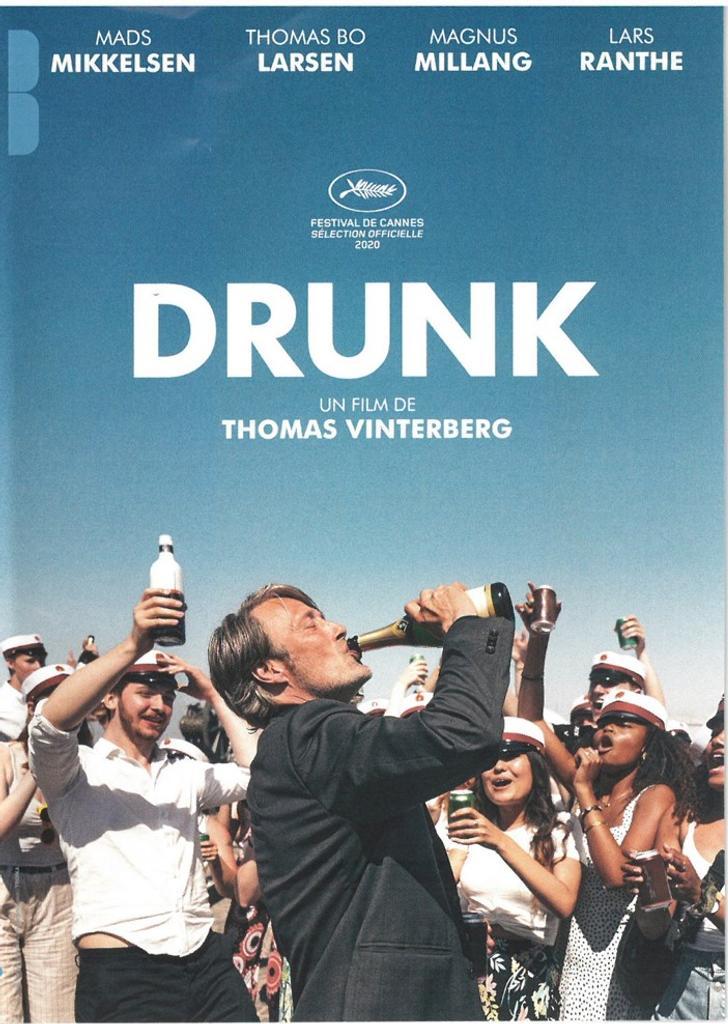 Drunk = Druk / réalisé par Thomas Vinterberg  