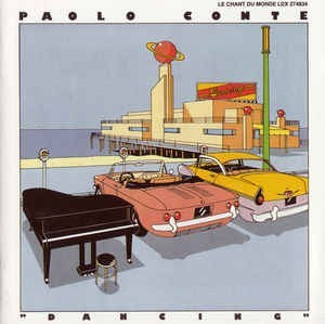 Dancing / Paolo Conte   Conte, Paolo. Interprète
