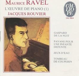 L' Oeuvre de piano - vol.1 / Maurice Ravel   Ravel, Maurice. Compositeur