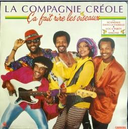 Ca fait rire les oiseaux / Compagnie créole (La) | Compagnie créole (La)