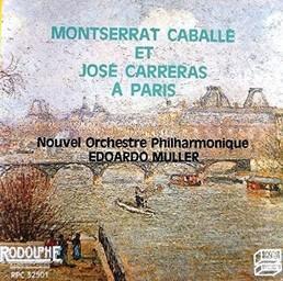 Montserrat Caballé et José Carreras à Paris / Montserrat Caballé, Soprano | Caballé, Montserrat. Chanteur