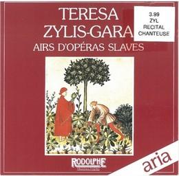 Airs d'opéras slaves / Teresa Zylis-Gara, S   Zylis-Gara, Teresa. Interprète