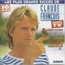 Les Plus grands succès de Claude François / Claude François | François, Claude. Interprète
