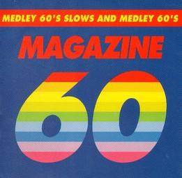 Medley 60's slows and medley 60's / Magazine 60   Magazine 60