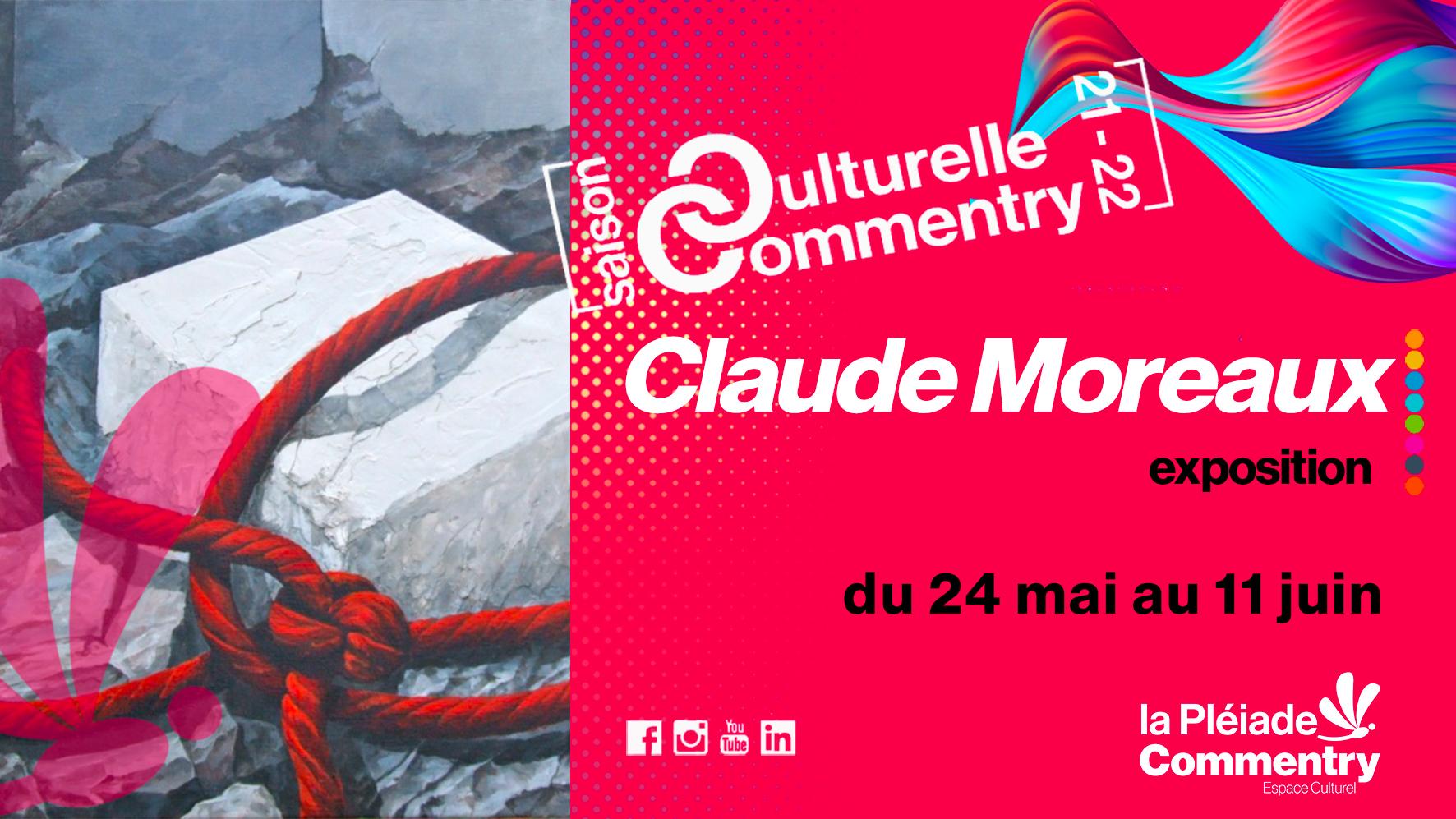 Exposition Claude Moreaux |