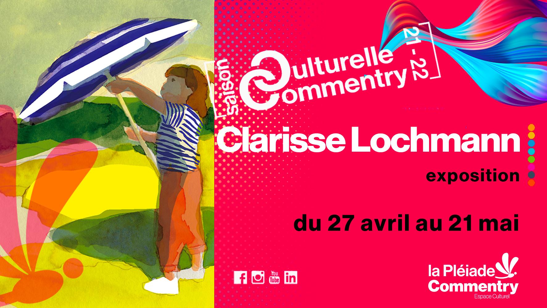 Exposition Clarisse Lochmann |